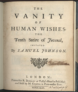 samuel johnson the vanity of human Samuel johnson, rasselas the vanity of human wishes was first published by the london bookseller robert dodsley in 1749 unlike london, johnson's name appears on the title page of this work.