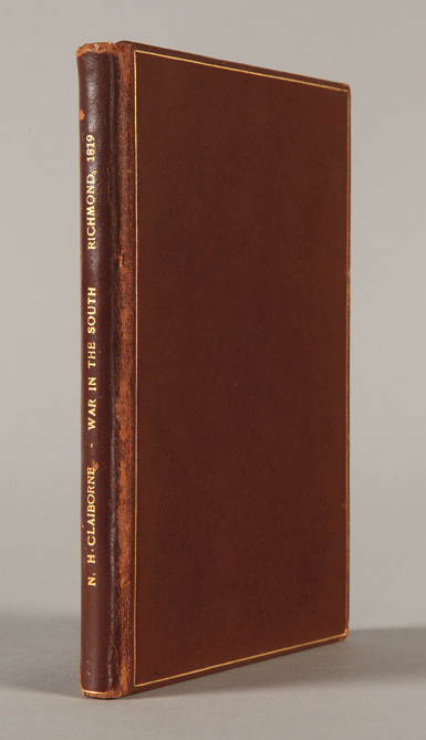 NOTES ON THE WAR IN THE SOUTH; WITH BIOGRAPHICAL SKETCHES OF THE LIVES OF MONTGOMERY, JACKSON, SEVIER, THE LATE GOV. CLAIBORNE, AND OTHERS. Nathaniel Herbert Claiborne.