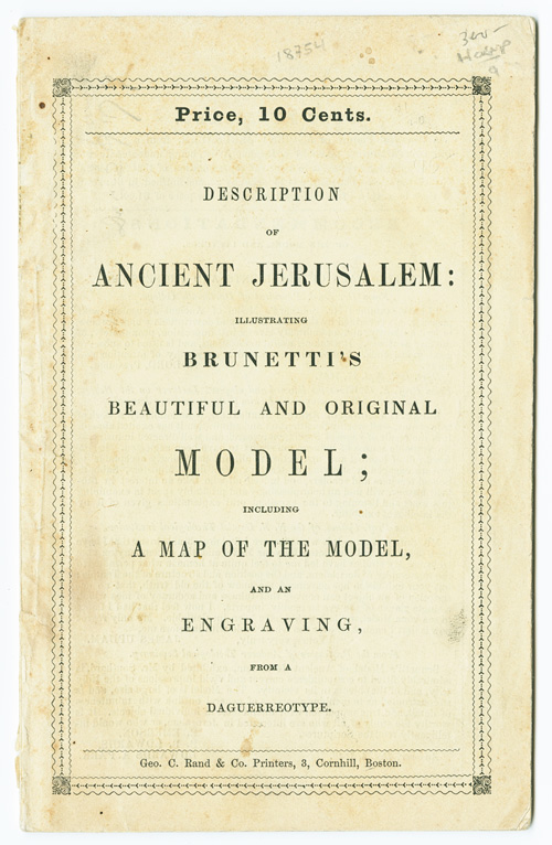 DESCRIPTION OF THE MODEL OF ANCIENT JERUSALEM, ILLUSTRATIVE OF THE SACRED SCRIPTURES AND THE WRITINGS OF JOSEPHUS. Art.