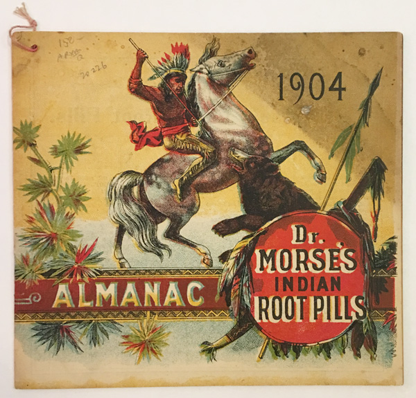... ALMANAC DR. MORSE'S INDIAN ROOT PILLS [wrapper title]. W. H. Comstock Co.