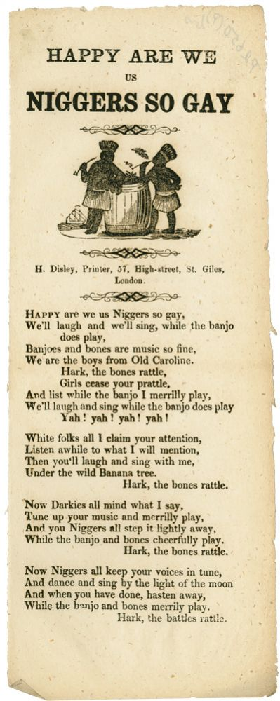 HAPPY ARE WE US NIGGERS SO GAY [caption title]. Black Minstrel Song Sheet.