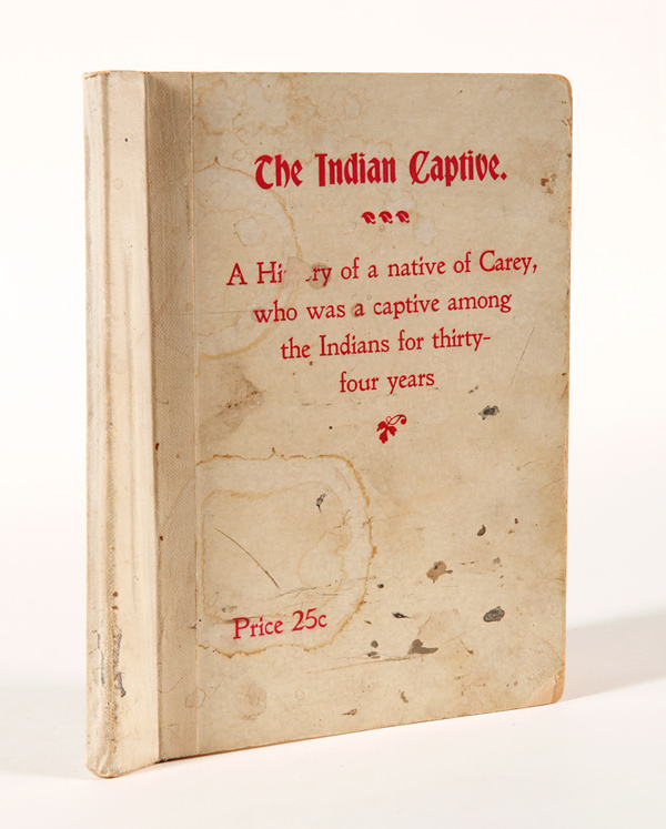 THE INDIAN CAPTIVE. A NARRATIVE OF THE ADVENTURES AND SUFFERINGS OF MATTHEW BRAYTON IN HIS THIRTY-FOUR YEARS OF CAPTIVITY AMONG THE INDIANS OF NORTH-WESTERN AMERICA. Matthew Brayton.