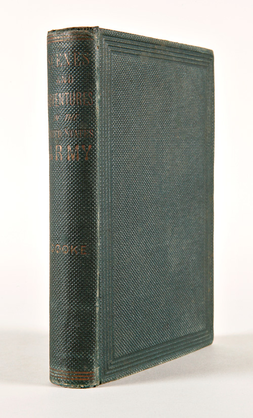 SCENES AND ADVENTURES IN THE ARMY: OR, ROMANCE OF MILITARY LIFE. Philip St. George Cooke.
