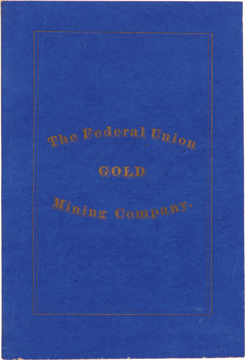 BY-LAWS OF THE FEDERAL UNION MINING COMPANY, CLEAR CREEK COUNTY, COLORADO. Colorado.