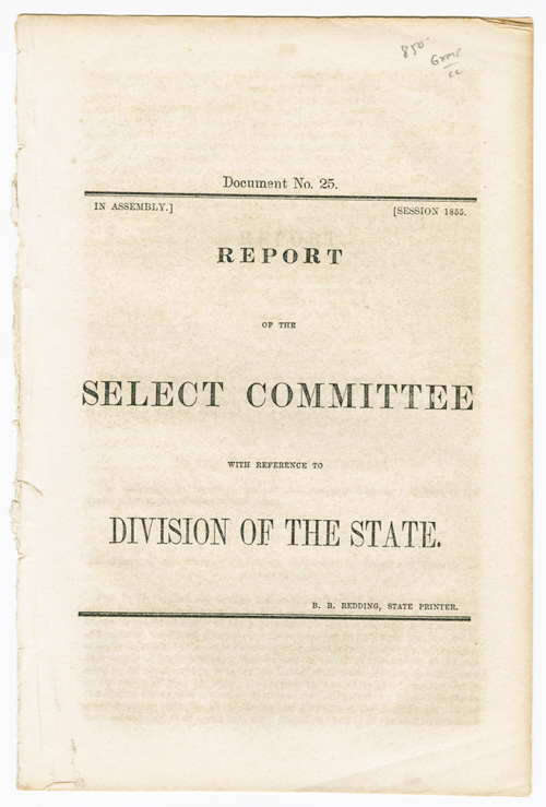 REPORT OF THE SELECT COMMITTEE WITH REFERENCE TO THE DIVISION OF THE STATE. California.