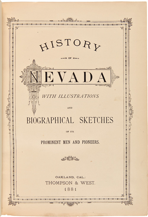 HISTORY OF NEVADA. WITH ILLUSTRATIONS AND BIOGRAPHICAL SKETCHES OF ITS PROMINENT MEN AND PIONEERS. Myron Angel.