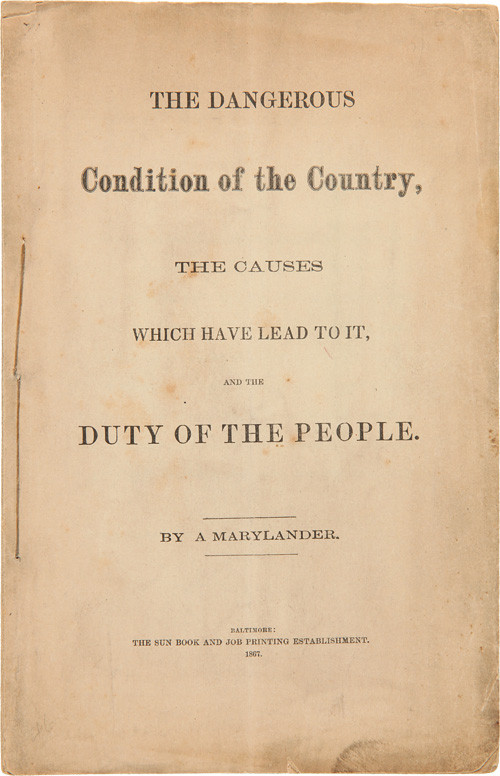 THE DANGEROUS CONDITION OF THE COUNTRY, THE CAUSES WHICH HAVE LEAD TO IT, AND THE DUTY OF THE PEOPLE. By a Marylander. Reverdy Johnson.