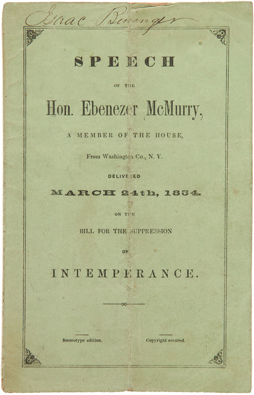 SPEECH OF THE HON. EBENEZER McMURRY, A MEMBER OF THE HOUSE, FROM WASHINGTON CO., N.Y. DELIVERED MARCH 24th, 1854. ON THE BILL FOR THE SUPPRESSION OF INTEMPERANCE. Humor.
