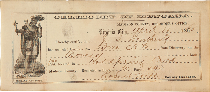 [PRINTED MINING CLAIM RECEIPT, COMPLETED IN MANUSCRIPT AND RECORDED IN THE MADISON COUNTY RECORDER'S OFFICE]. Montana Mining.