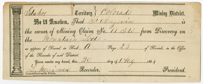 [PRINTED MINING CLAIM RECEIPT, COMPLETED IN MANUSCRIPT AND RECORDED IN THE IDAHO TERRITORY, COLORADO MINING DISTRICT RECORDER'S OFFICE]. Colorado Mining.