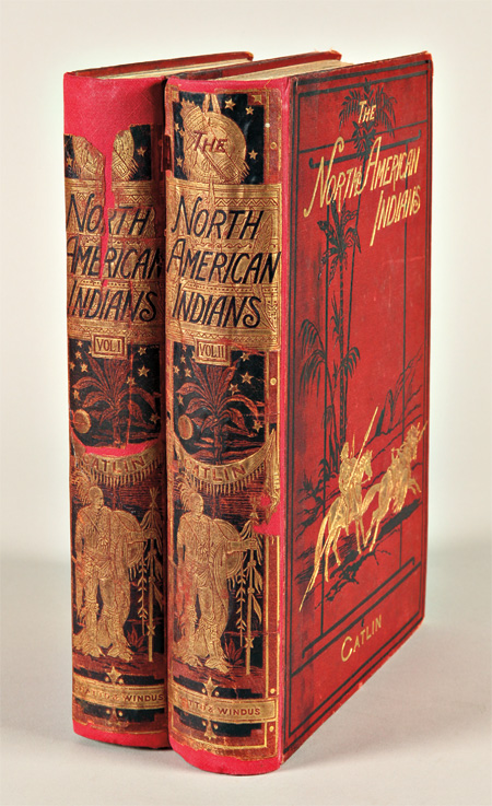 ILLUSTRATIONS OF THE MANNERS, CUSTOMS, & CONDITION OF THE NORTH AMERICAN INDIANS. WITH LETTERS AND NOTES. George Catlin.