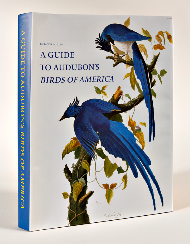 A GUIDE TO AUDUBON'S Birds of America. Susanne M. Low.