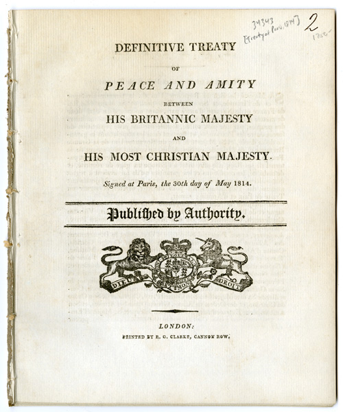 DEFINITIVE TREATY OF PEACE AND AMITY BETWEEN HIS BRITANNIC MAJESTY AND HIS MOST CHRISTIAN MAJESTY. 1814 Treaty of Paris.