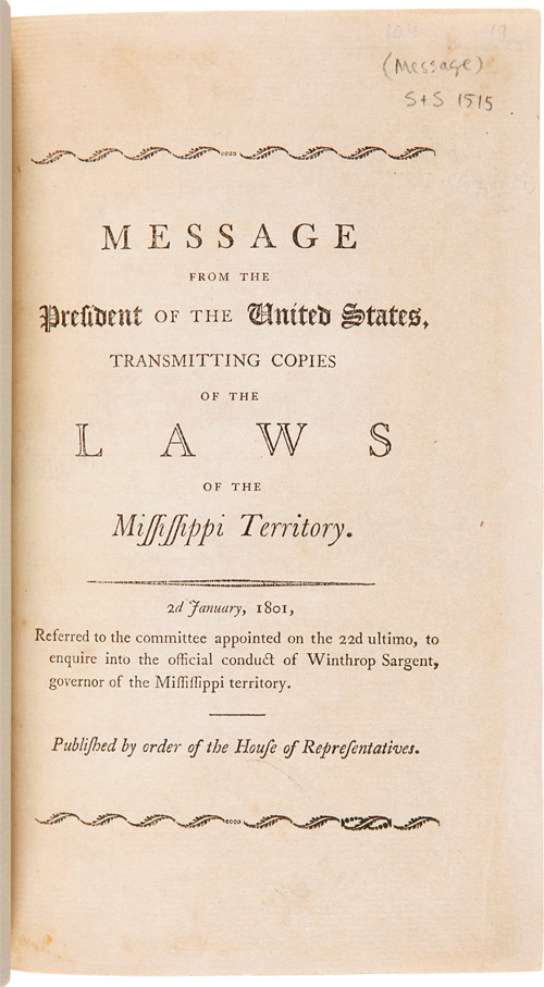 MESSAGE FROM THE PRESIDENT...TRANSMITTING COPIES OF THE LAWS OF THE MISSISSIPPI TERRITORY. 2ND JANUARY, 1801. Mississippi Territory Laws.