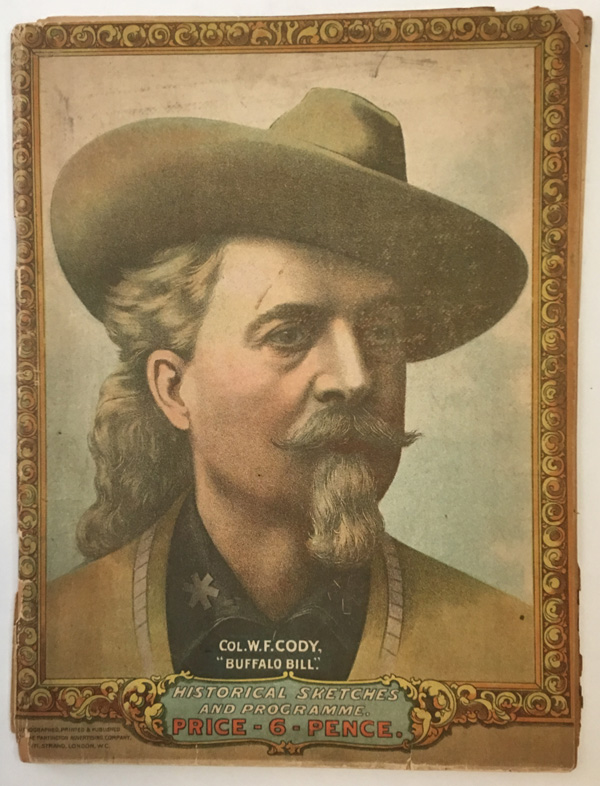 BUFFALO BILL'S WILD WEST AND CONGRESS OF ROUGH RIDERS OF THE WORLD. Buffalo Bill.