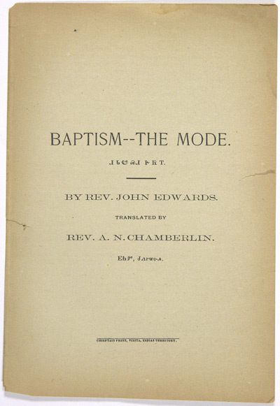 BAPTISM - THE MODE...TRANSLATED BY REV. A.N. CHAMBERLIN. John Edwards.