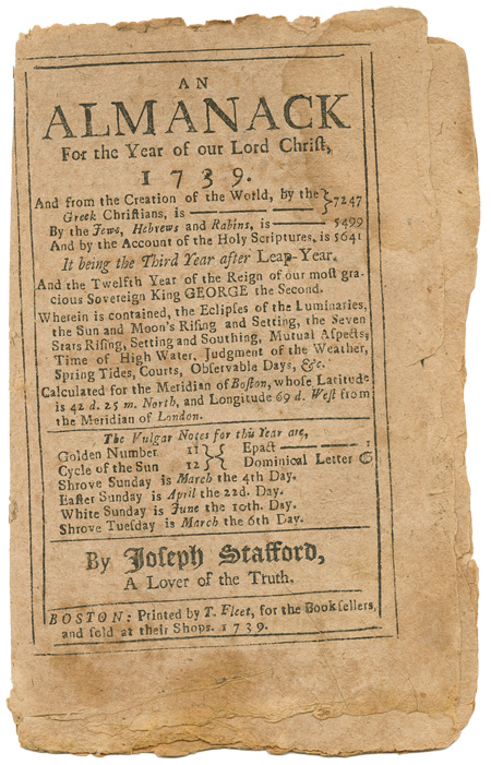 AN ALMANACK FOR THE YEAR OF OUR LORD CHRIST, 1739. Joseph Stafford.