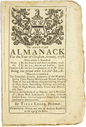 THE AMERICAN ALMANACK FOR THE YEAR OF CHRISTIAN ACCOUNT, 1738. Titan Leeds.