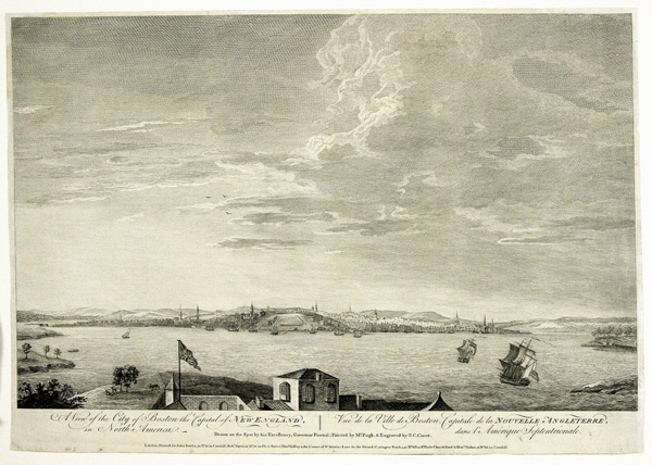 A VIEW OF THE CITY OF BOSTON CAPITAL OF NEW ENGLAND, IN NORTH AMERICA. VUE DE LA VILLE DE BOSTON, CAPITALE DE LA NOUVELLE ANGLETERRE, DANS L'AMÉRIQUE SEPTENTRIONALE. DRAWN ON THE SPOT BY HIS EXCELLENCY, GOVERNOR POWNALL. Thomas After Pownall.