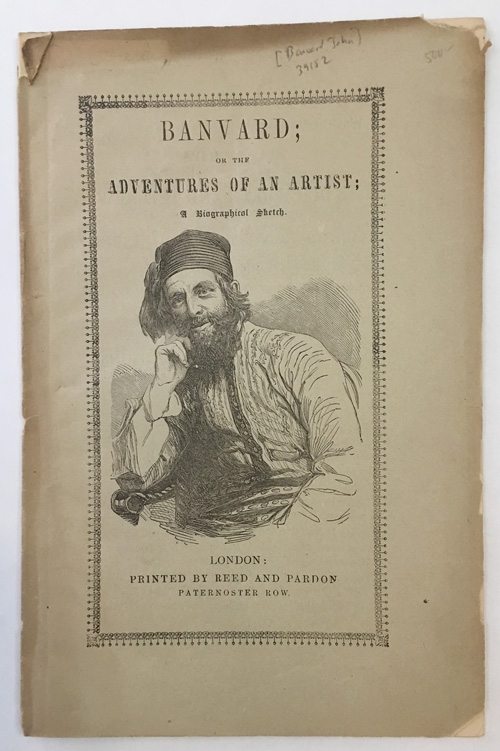 BANVARD; OR THE ADVENTURES OF AN ARTIST; A BIOGRAPHICAL SKETCH [wrapper title]. John Banvard.