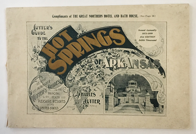 CUTTER'S GUIDE TO THE HOT SPRINGS OF ARKANSAS [wrapper title]. Charles Cutter.
