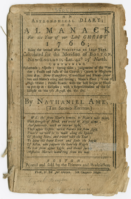 AN ASTRONOMICAL DIARY: OR, ALMANACK FOR THE YEAR OF OUR LORD CHRIST, 1766. Nathaniel Ames.