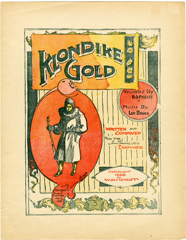 KLONDIKE GOLD. WRITTEN AND COMPOSED FOR THE SAN FRANCISCO EXAMINER. Alaska, R. S. Phelps, Leo Bruck.