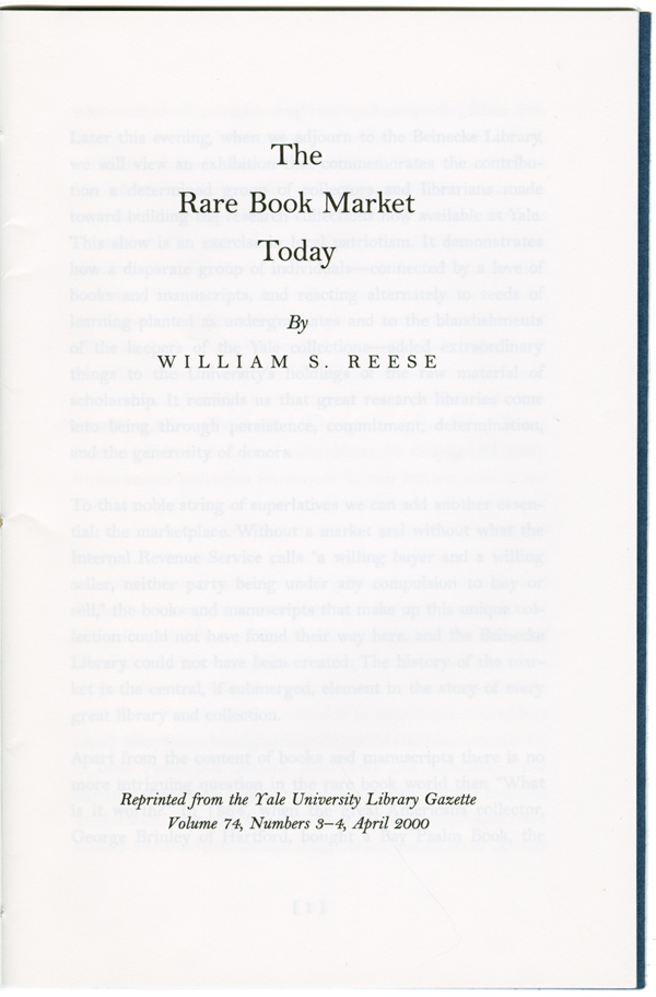 THE RARE BOOK MARKET TODAY. William S. Reese.