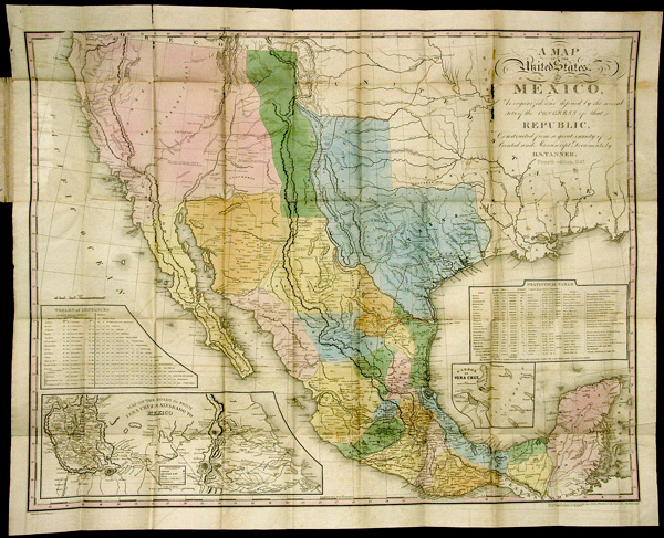 A MAP OF THE UNITED STATES OF MEXICO, AS ORGANIZED AND DEFINED BY THE  SEVERAL ACTS OF THE CONGRESS OF THAT REPUBLIC, CONSTRUCTED FROM A GREAT  VARIETY ...