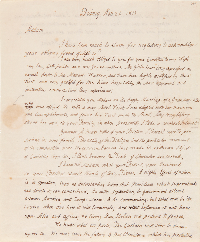 [AUTOGRAPH LETTER, SIGNED, FROM JOHN ADAMS TO MERCY OTIS WARREN, ON FAMILY MATTERS, THE IMPORTANT PRE-REVOLUTIONARY ACTIVITIES OF HER BROTHER, JAMES OTIS, JR., AND ON WHAT THE FUTURE HOLDS FOR THE UNITED STATES AS IT WAGED THE WAR OF 1812]. John Adams.
