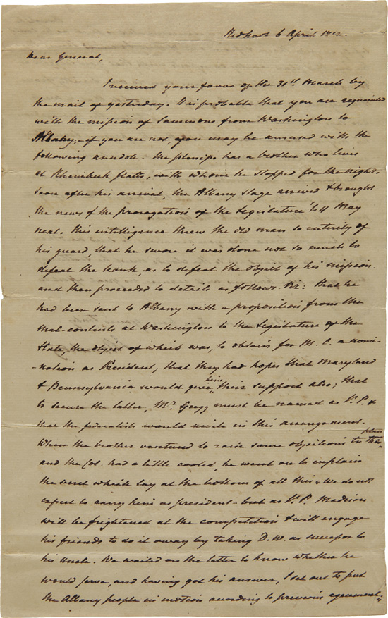[AUTOGRAPH LETTER, SIGNED, FROM JOHN ARMSTRONG TO GEN. JOHN SMITH, OUTLINING THE POLITICAL MACHINATIONS FOR THE 1812 PRESIDENTIAL ELECTION]. John Armstrong.