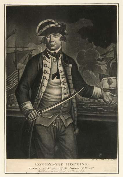 COMMODORE HOPKINS, COMMANDER IN CHIEF OF THE AMERICAN FLEET [caption title]. American Revolution, Esek Hopkins.