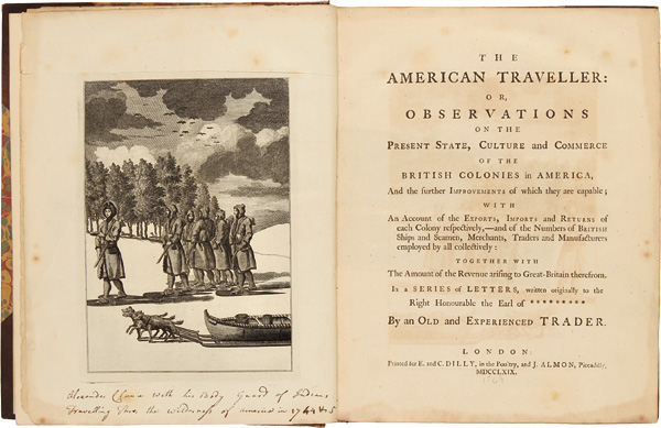 THE AMERICAN TRAVELLER: OR, OBSERVATIONS ON THE PRESENT STATE, CULTURE AND COMMERCE OF THE BRITISH COLONIES IN AMERICA, AND THE FURTHER IMPROVEMENTS OF WHICH THEY ARE CAPABLE. Alexander Cluny.