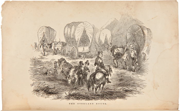 LIFE ON THE PLAINS AND AMONG THE DIGGINGS; BEING SCENES AND ADVENTURES OF AN OVERLAND JOURNEY TO CALIFORNIA: WITH PARTICULAR INCIDENTS OF THE ROUTE, MISTAKES AND SUFFERINGS OF THE EMIGRANTS. Alonzo Delano.