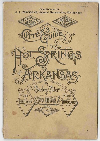 CUTTER'S GUIDE TO THE HOT SPRINGS OF ARKANSAS. ILLUSTRATED. Charles Cutter.
