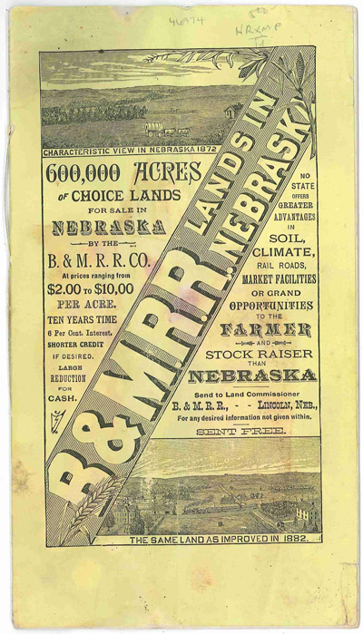 B. & M.R.R. LANDS IN NEBRASKA. 600,000 ACRES OF CHOICE LANDS FOR SALE IN NEBRASKA BY THE B. & M.R.R. Co. AT PRICES RANGING FROM $2.00 TO $10.00 PER ACRE...[cover title]. Nebraska, Burlington, Missouri River Railroad Company.
