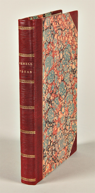 HISTORY OF THE REVOLUTION IN TEXAS, PARTICULARLY OF THE WAR OF 1835 & '36; TOGETHER WITH THE LATEST GEOGRAPHICAL, TOPOGRAPHICAL, AND STATISTICAL ACCOUNTS OF THE COUNTRY, FROM THE MOST AUTHENTIC SOURCES. ALSO, AN APPENDIX. Chester Newell, Rev.