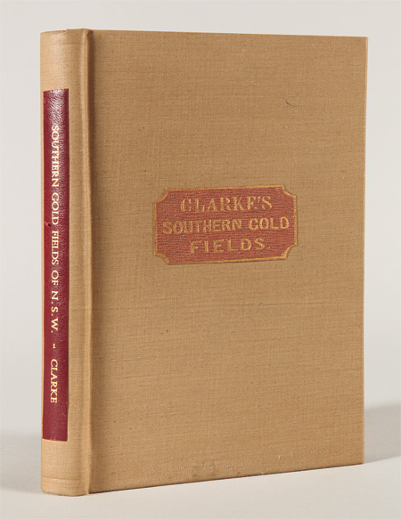 RESEARCHES IN THE SOUTHERN GOLD FIELDS OF NEW SOUTH WALES. William Branwhite Clarke.