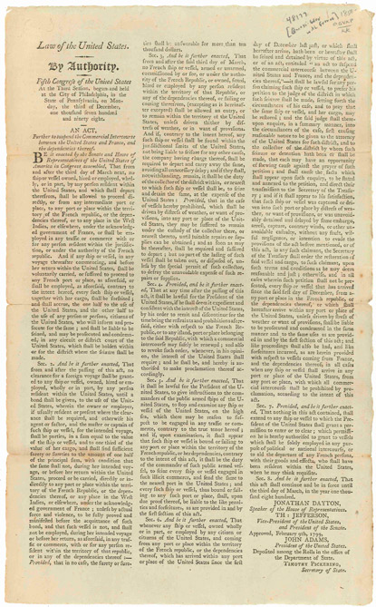 LAW OF THE UNITED STATES. BY AUTHORITY. FIFTH CONGRESS OF THE UNITED STATES...AN ACT, FURTHER TO SUSPEND THE COMMERCIAL INTERCOURSE BETWEEN THE UNITED STATES AND FRANCE, AND THE DEPENDENCIES THEREOF [caption title]. Quasi-War, France.