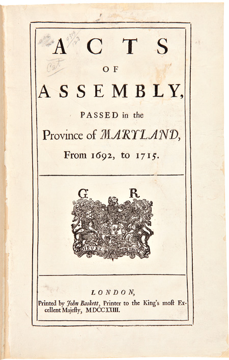 ACTS OF ASSEMBLY, PASSED IN THE PROVINCE OF MARYLAND, FROM 1692, TO 1715. Maryland.