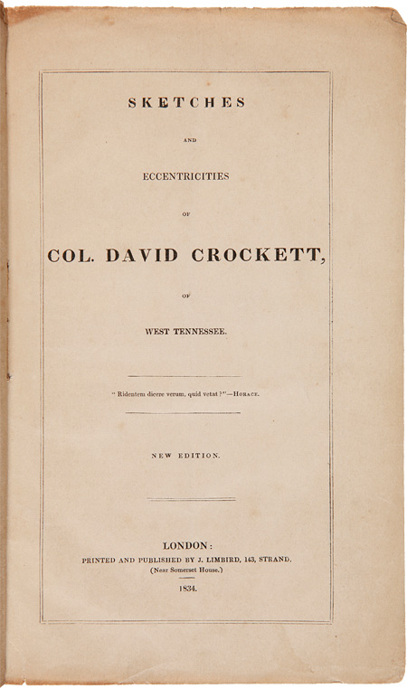 SKETCHES AND ECCENTRICITIES OF COL. DAVID CROCKETT, OF WEST TENNESSEE. Davy Crockett.