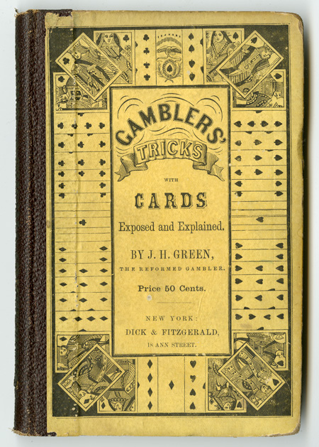 ONE HUNDRED TRICKS WITH CARDS. GAMBLERS' TRICKS WITH CARDS, EXPOSED AND EXPLAINED. Jonathan H. Green.
