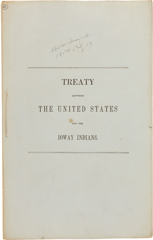 TREATY BETWEEN THE UNITED STATES AND THE IOWAY INDIANS. Indian Treaties- Ioway Indians.