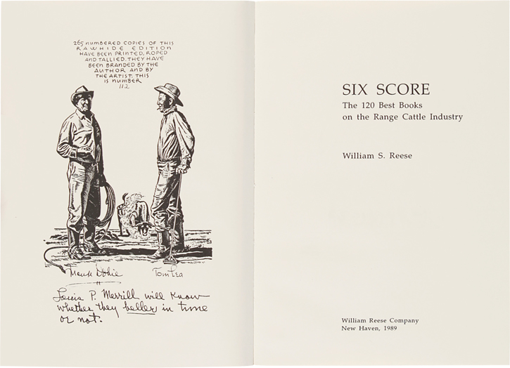 SIX SCORE: THE 120 BEST BOOKS ON THE RANGE CATTLE INDUSTRY. William S. Reese.