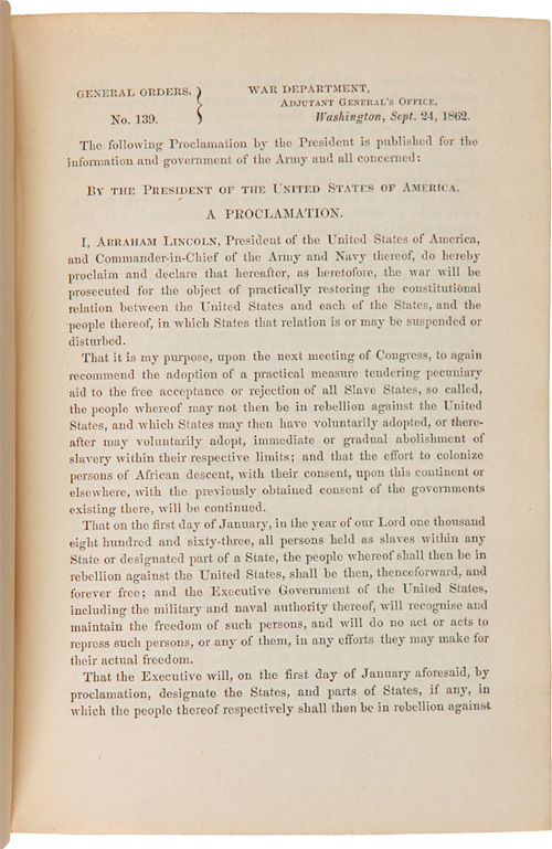GENERAL ORDERS, No. 139. THE FOLLOWING PROCLAMATION BY THE PRESIDENT IS PUBLISHED FOR THE INFORMATION AND GOVERNMENT OF THE ARMY AND ALL CONCERNED: BY THE PRESIDENT OF THE UNITED STATES OF AMERICA, A PROCLAMATION. [contained in:] [A THREE-VOLUME SET OF GENERAL ORDERS TO THE UNION ARMY FROM THE OFFICE OF THE ADJUTANT GENERAL COVERING 1861 AND 1862, COLLECTED BY BRIGADIER GENERAL JOHN POPE COOK]. Civil War, Abraham Lincoln, John Pope Cook.