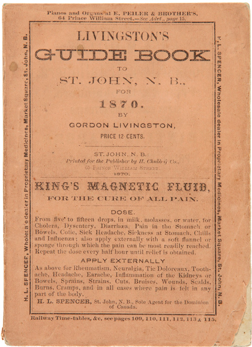 LIVINGSTON'S GUIDE BOOK TO ST. JOHN AND THE SAINT JOHN RIVER WITH AN ACCOUNT OF THE FISHING GROUNDS OF NEW BRUNSWICK. Gordon Livingston.