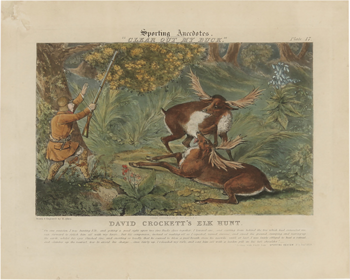 "SPORTING ANECDOTES. ""CLEAR OUT MY BUCK."" PLATE 17. DAVID CROCKETT'S ELK HUNT. Davy Crockett, Henry Alken."