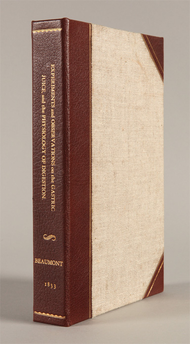 EXPERIMENTS AND OBSERVATIONS ON THE GASTRIC JUICE, AND THE PHYSIOLOGY OF DIGESTION. William Beaumont.