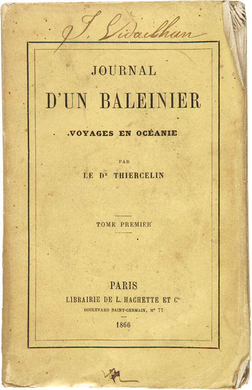 JOURNAL D'UN BALEINIER VOYAGES EN OCEANIE. Louis Thiercelin.