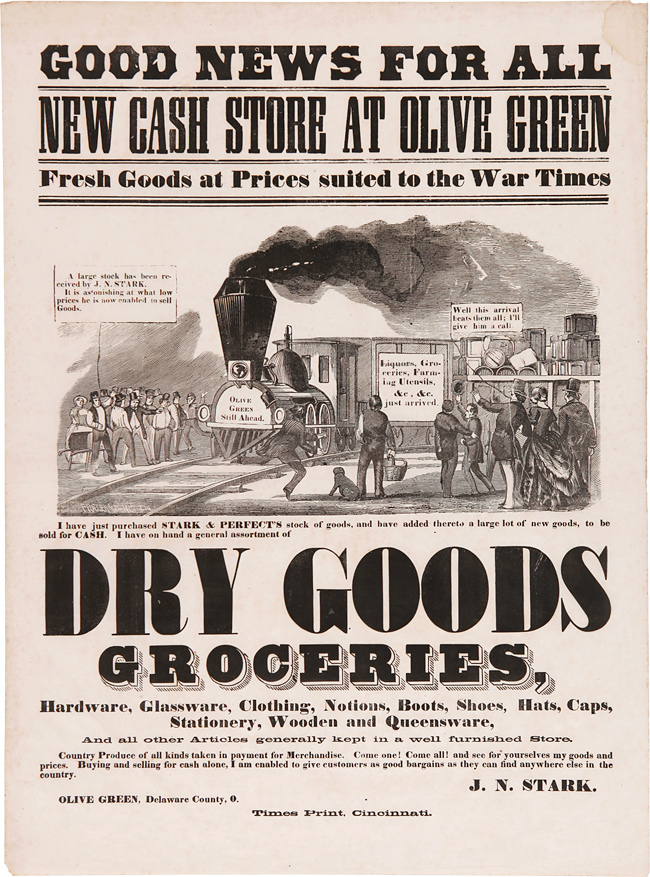 GOOD NEWS FOR ALL. NEW CASH STORE AT OLIVE GREEN. FRESH GOODS AT PRICES SUITED TO THE WAR TIMES [caption title]. J. N. Stark.